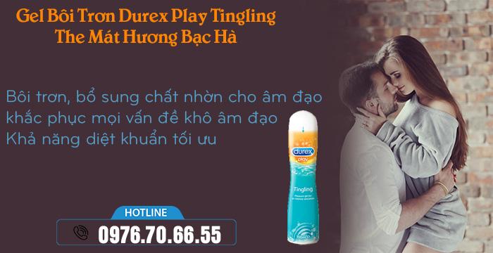 Công dụng Gel Bôi Trơn Durex Play Tingling