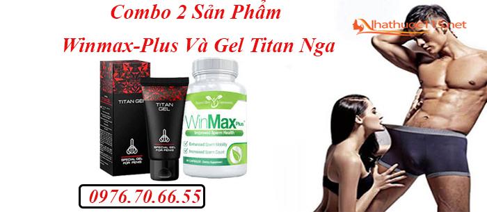 Công dụng của winmax plus và gel titan nga