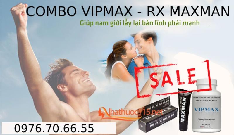 Combo Siêu Khuyến Mãi VipMax và Gel MaxMan USA cải thiện sinh lý